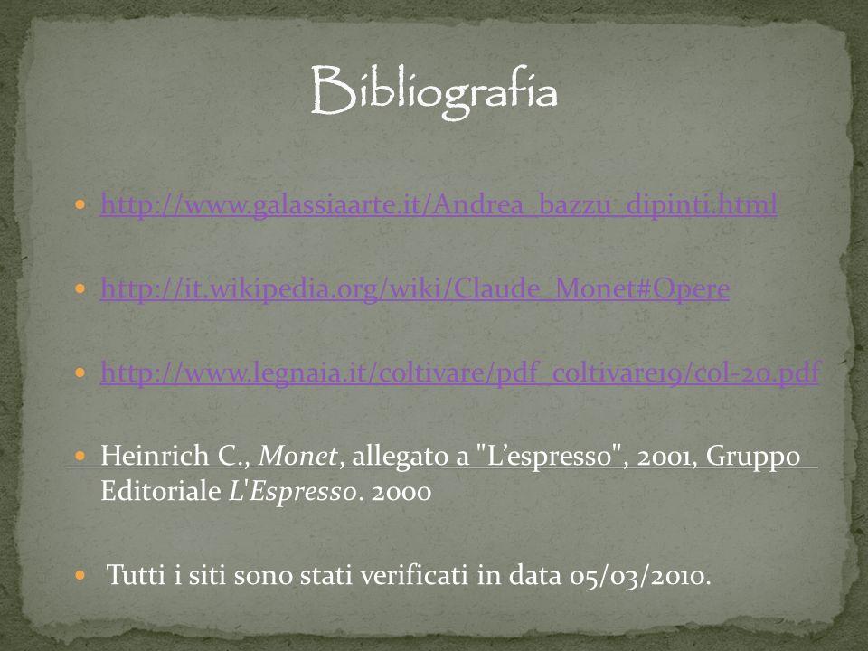 http://www.galassiaarte.it/Andrea_bazzu_dipinti.html http://it.wikipedia.org/wiki/Claude_Monet#Opere http://www.legnaia.it/coltivare/pdf_coltivare19/c