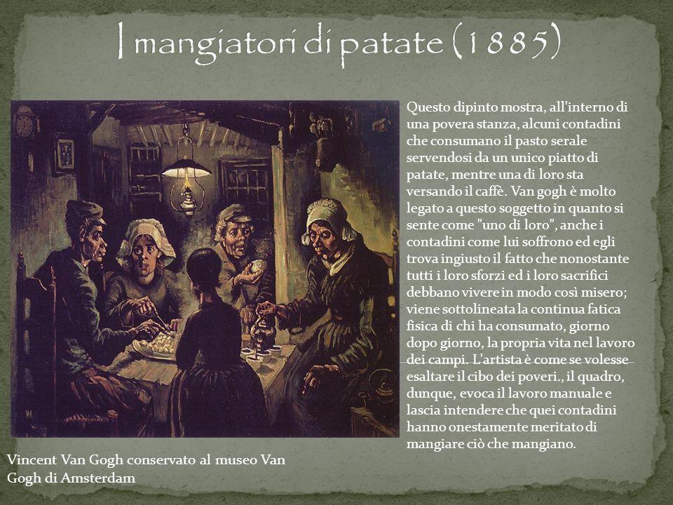 Vincent Van Gogh conservato al museo Van Gogh di Amsterdam Questo dipinto mostra, all'interno di una povera stanza, alcuni contadini che consumano il