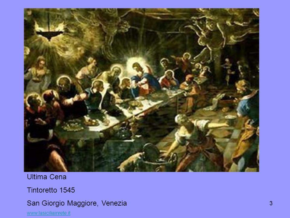 4 Ultima Cena Tintoretto 1566 San Trovaso, Venezia www.diocesi.torino.it