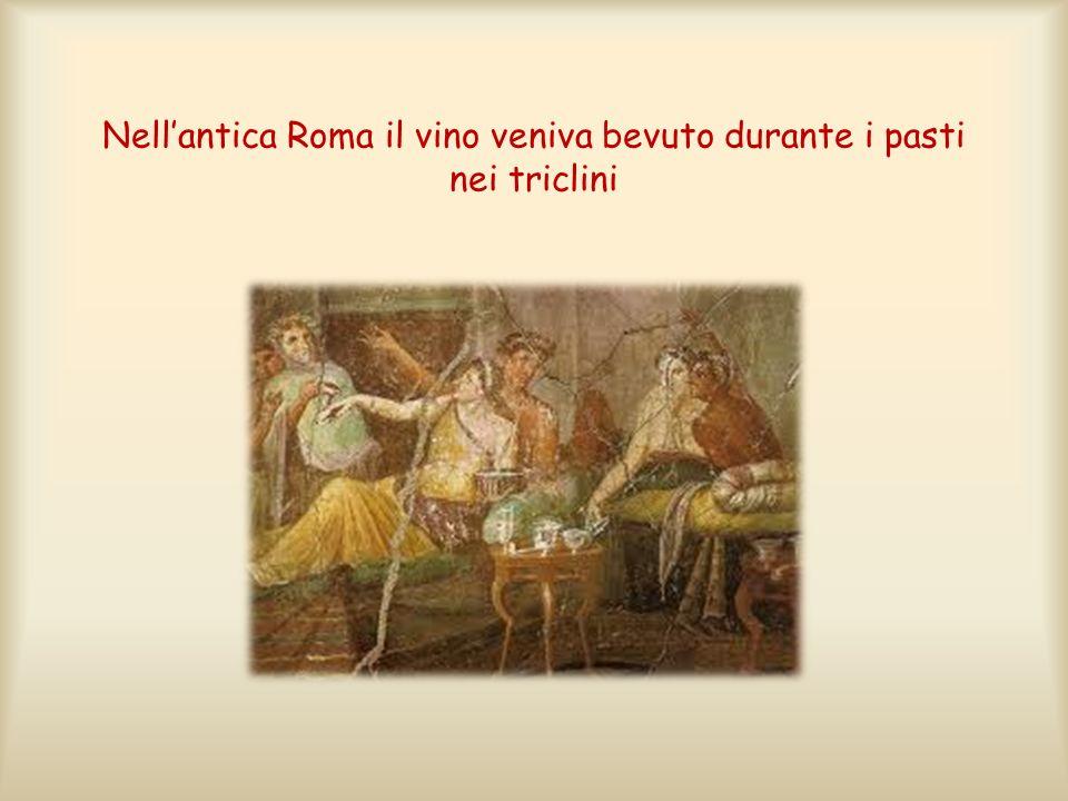 Nellantica Roma il vino veniva bevuto durante i pasti nei triclini