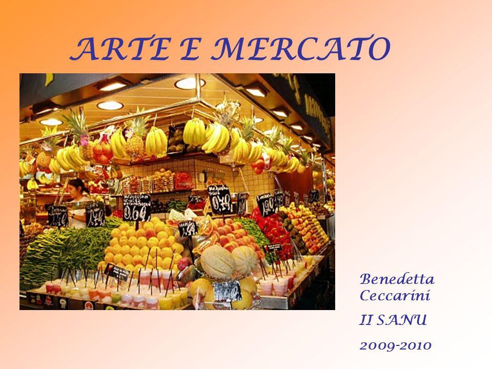 ARTE E MERCATO Benedetta Ceccarini II SANU 2009-2010