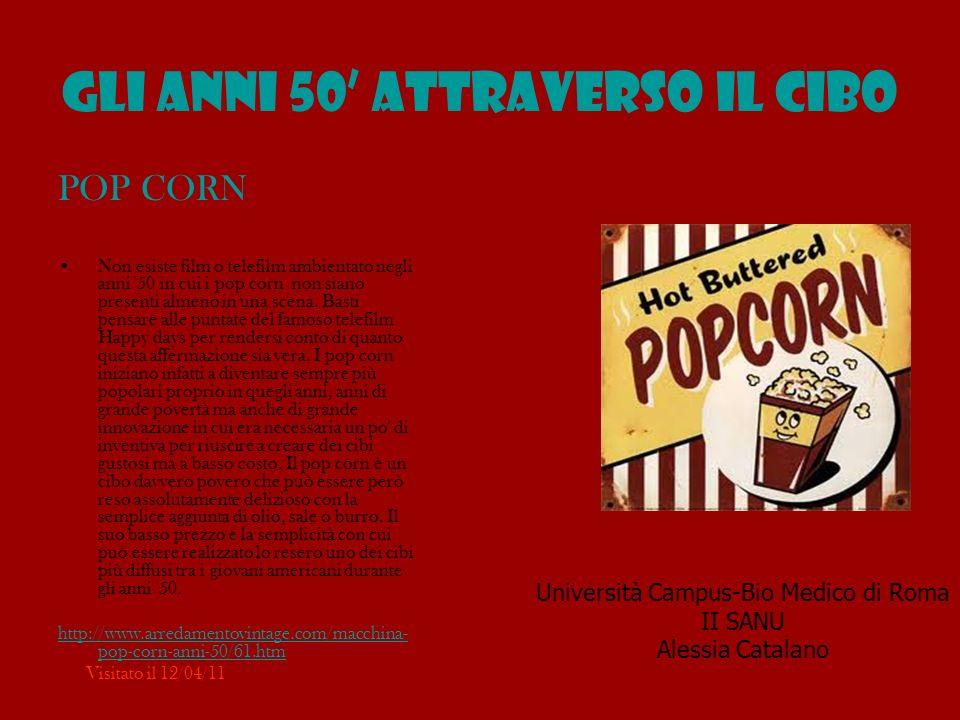 La macchina dei Pop Corn Proprio durante gli anni 50 iniziano a fare la loro comparsa anche le macchine per fare il pop corn.