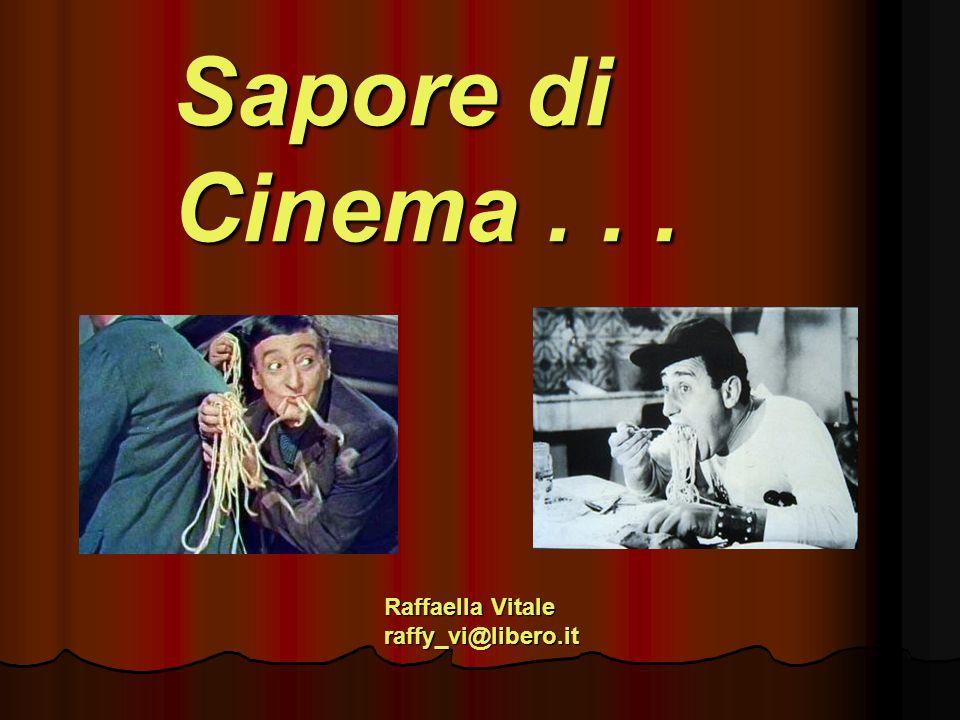 Sapore di Cinema... Raffaella Vitale raffy_vi@libero.it