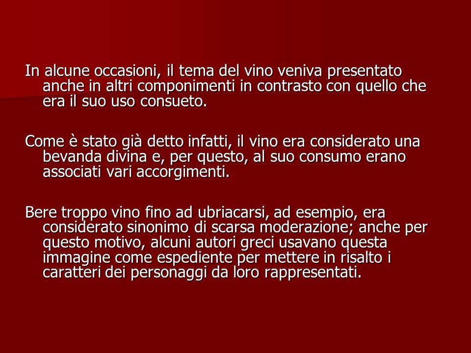 In alcune occasioni, il tema del vino veniva presentato anche in altri componimenti in contrasto con quello che era il suo uso consueto. Come è stato