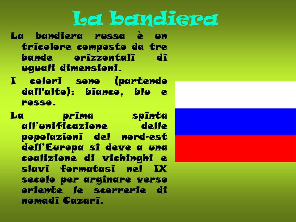 La bandiera La bandiera russa è un tricolore composto da tre bande orizzontali di uguali dimensioni. I colori sono (partendo dall'alto): bianco, blu e