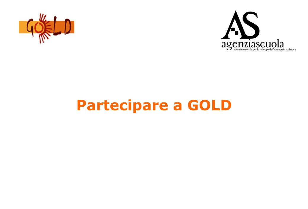62 Il nuovo portale GOLD http://gold.indire.it/gold2/
