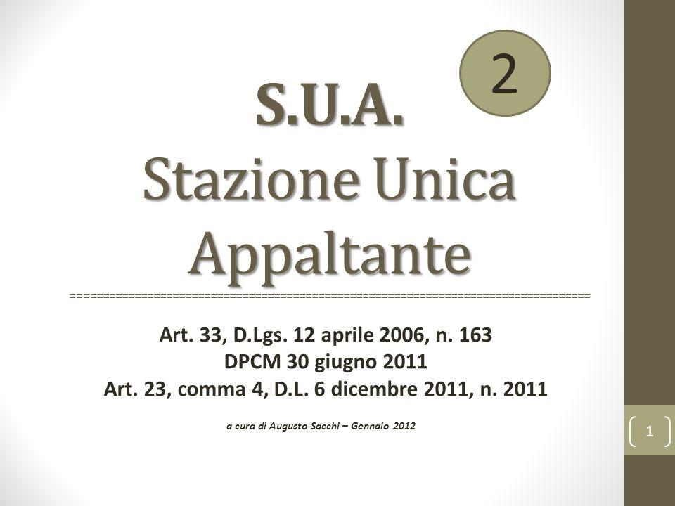 S.U.A. Stazione Unica Appaltante S.U.A. Stazione Unica Appaltante ================================================================================== A