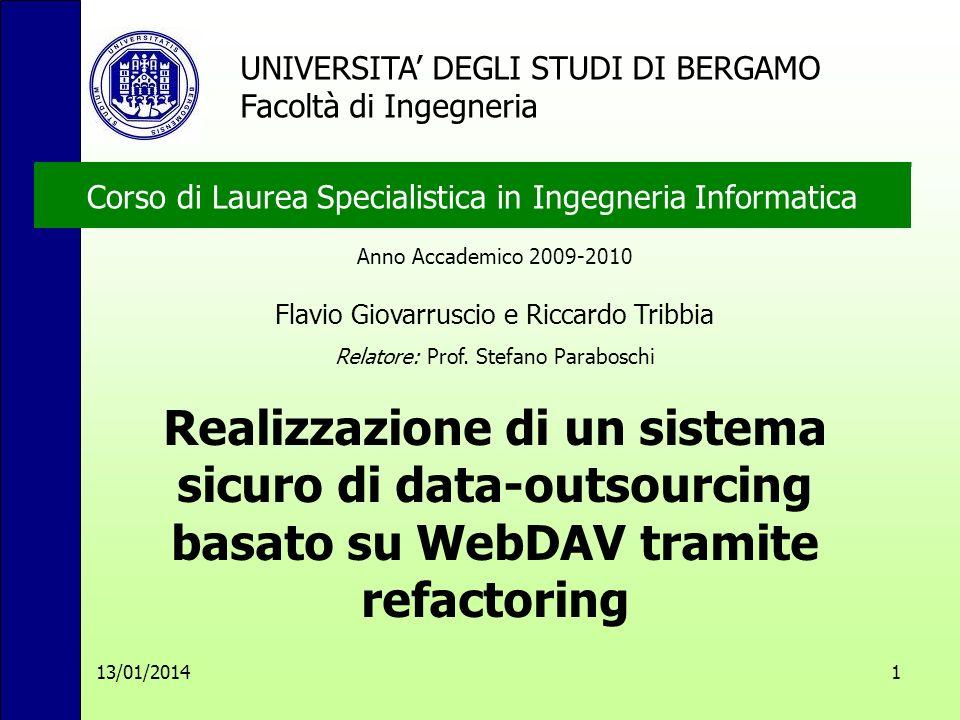 13/01/2014 1 Anno Accademico 2009-2010 Flavio Giovarruscio e Riccardo Tribbia Relatore: Prof.
