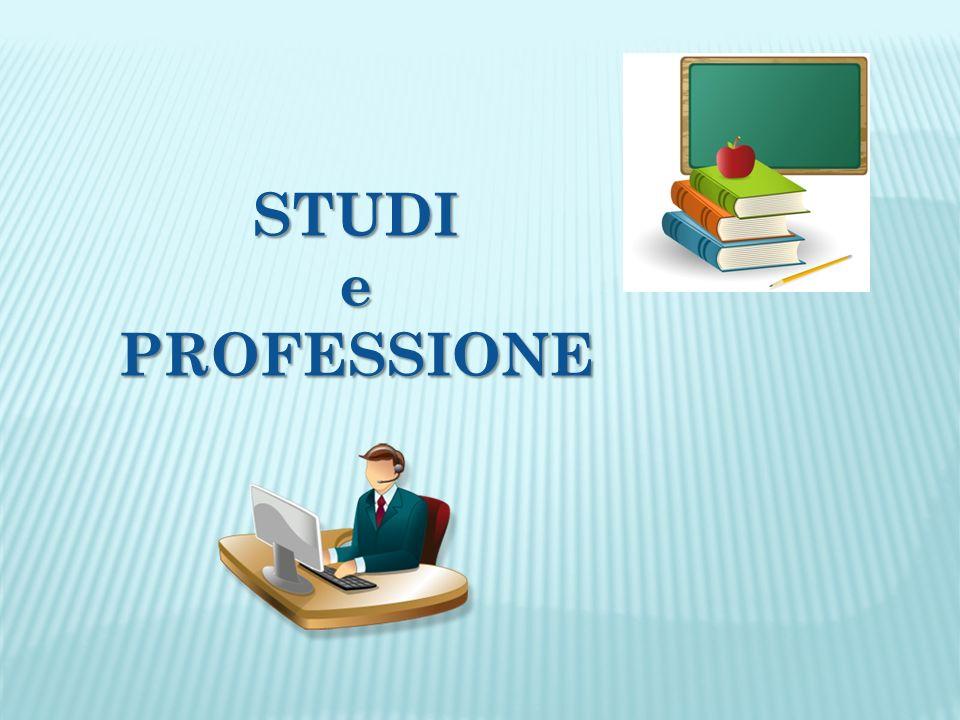 STUDI e PROFESSIONE