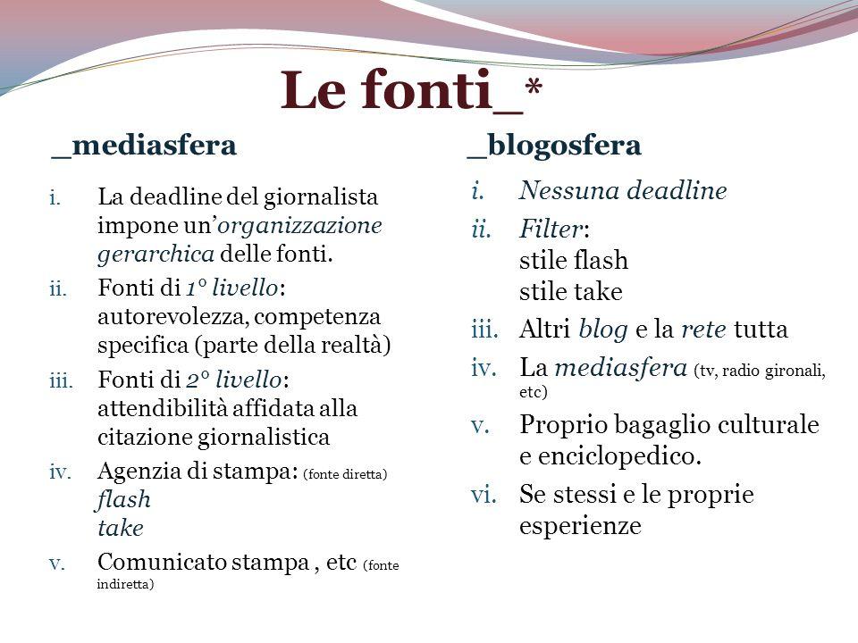Le fonti _* _mediasfera_blogosfera i.