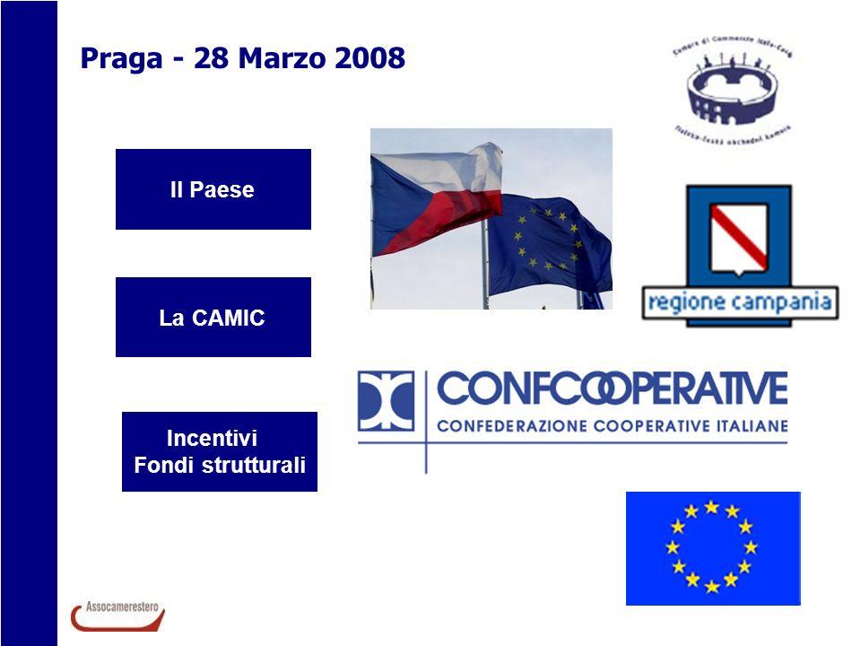 Il Paese La CAMIC Incentivi Fondi strutturali Beneficiari - persone fisiche - imprese nuove o già attive, indipendentemente dalle dimensioni, localizzate in Repubblica Ceca (Praga esclusa).