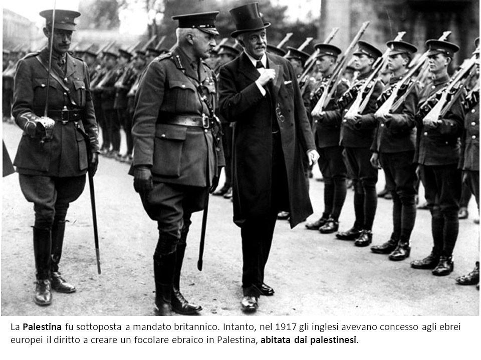 La Palestina fu sottoposta a mandato britannico. Intanto, nel 1917 gli inglesi avevano concesso agli ebrei europei il diritto a creare un focolare ebr