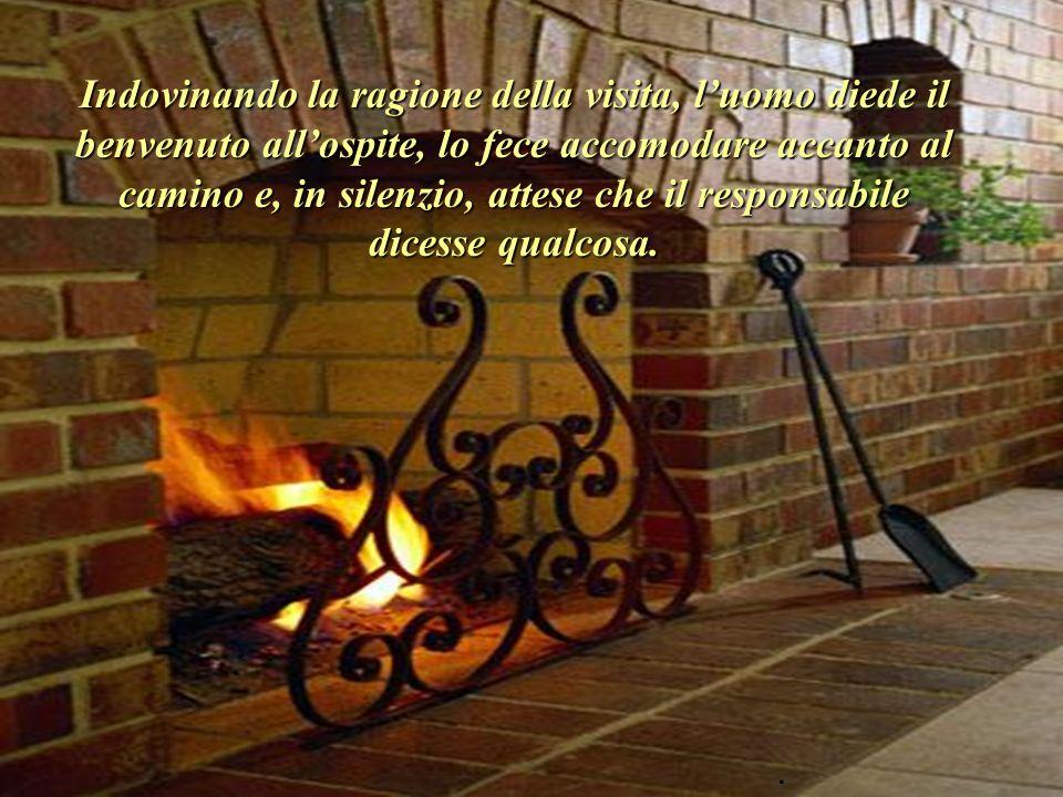 Il responsabile incontro quella persona in casa, sola, seduta acccanto al camino ove ardeva un fuoco vivace ed accogliente..