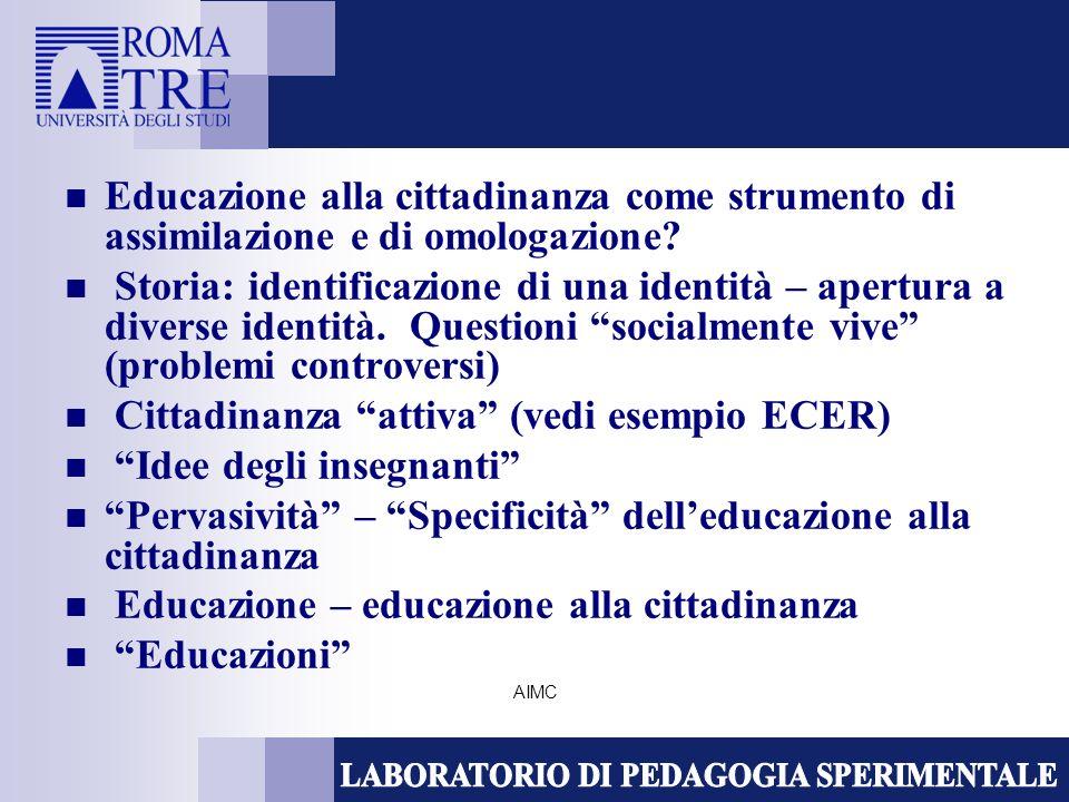 AIMC Educazione alla cittadinanza come strumento di assimilazione e di omologazione.