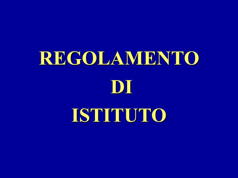 REGOLAMENTO DI DIISTITUTO