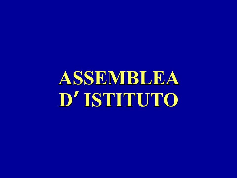ASSEMBLEA D ISTITUTO