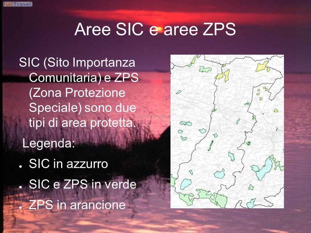 Aree SIC e aree ZPS SIC (Sito Importanza Comunitaria) e ZPS (Zona Protezione Speciale) sono due tipi di area protetta. Legenda: SIC in azzurro SIC e Z