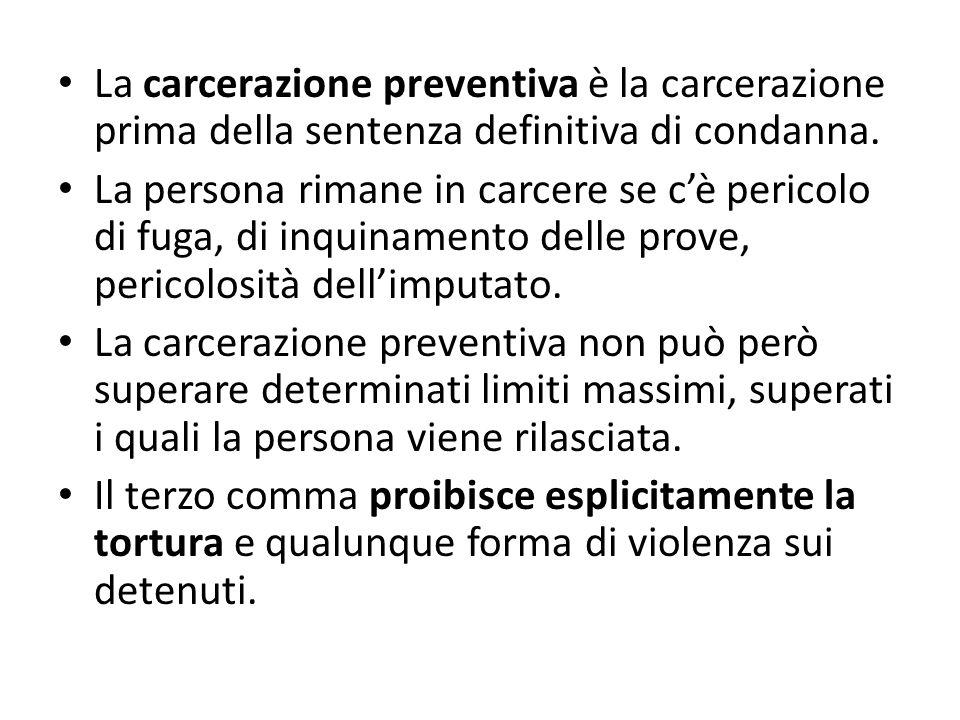 La carcerazione preventiva è la carcerazione prima della sentenza definitiva di condanna. La persona rimane in carcere se cè pericolo di fuga, di inqu