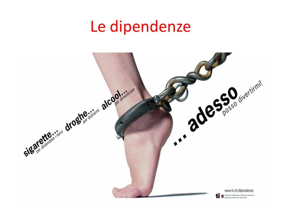 Le dipendenze
