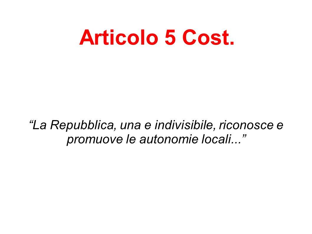 Principio dell unità e dell indivisibilità dello Stato: lo Stato italiano è uno Stato unitario e non è possibile dividerlo.
