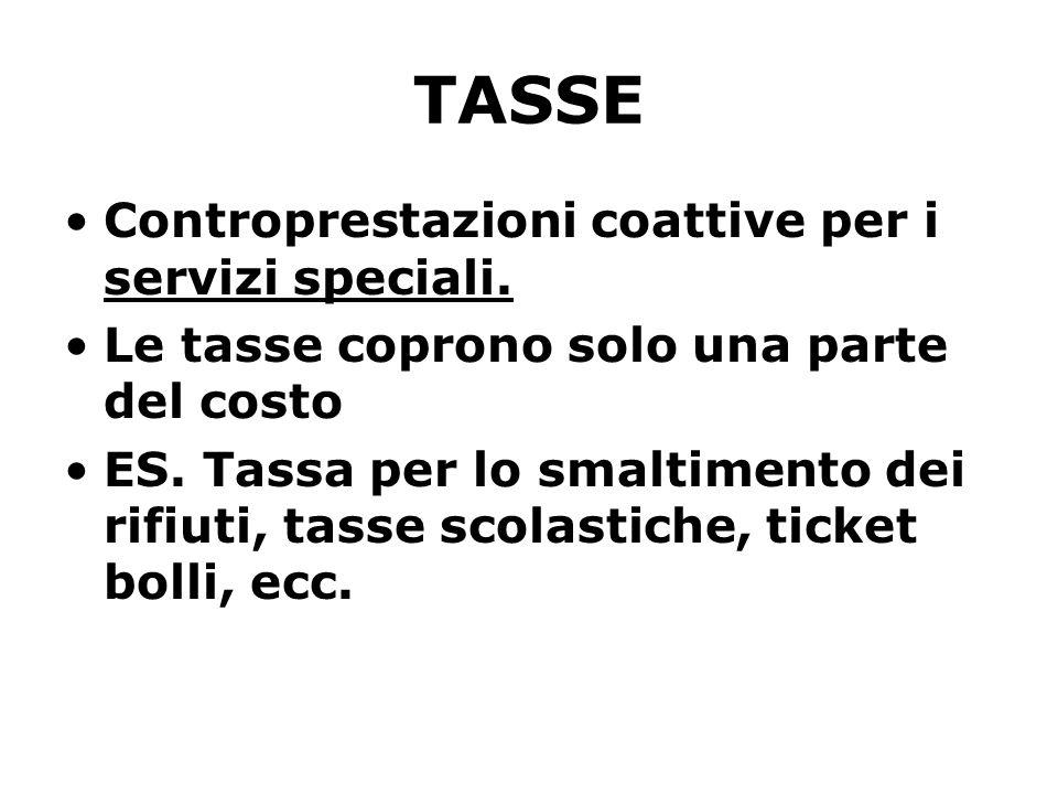 TASSE Controprestazioni coattive per i servizi speciali.