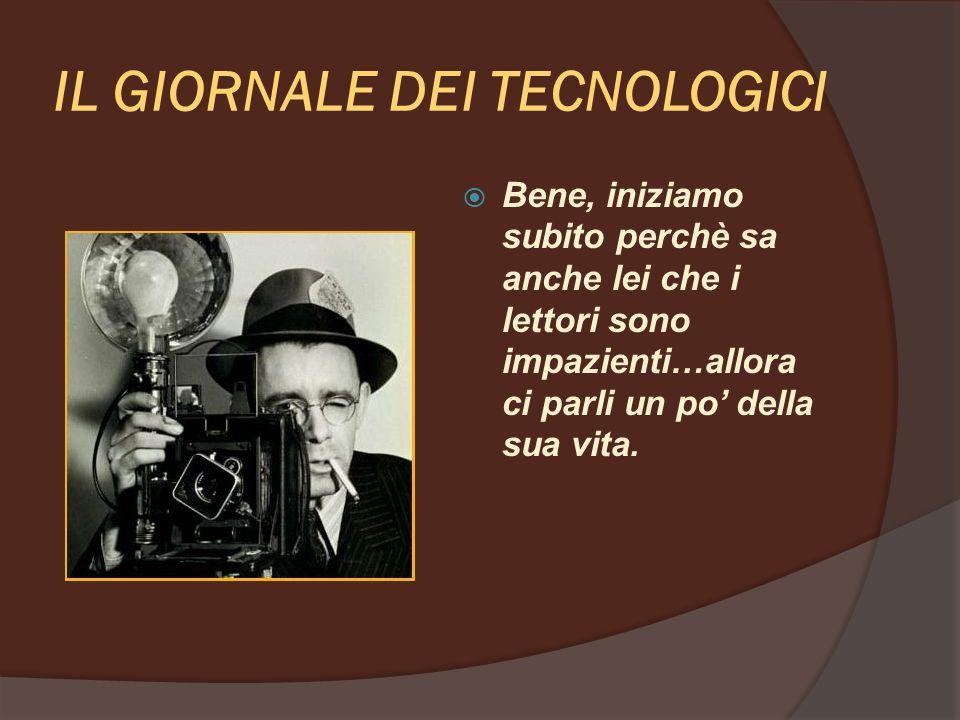 IL GIORNALE DEI TECNOLOGICI Sono nato a Stoccolma il 21 ottobre 1833 e dopo gli studi universitari mi dedicai alla ricerca.