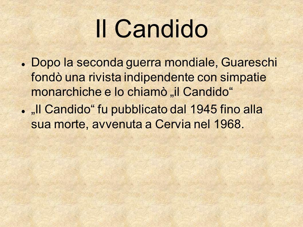 Dopo la seconda guerra mondiale, Guareschi fondò una rivista indipendente con simpatie monarchiche e lo chiamò il Candido Il Candido fu pubblicato dal