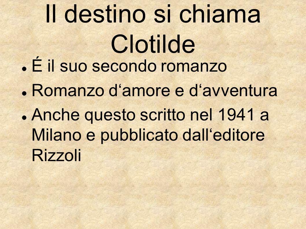 É il suo secondo romanzo Romanzo damore e davventura Anche questo scritto nel 1941 a Milano e pubblicato dalleditore Rizzoli