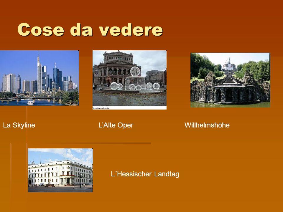Cose da vedere La Skyline LAlte Oper Willhelmshöhe L´Hessischer Landtag