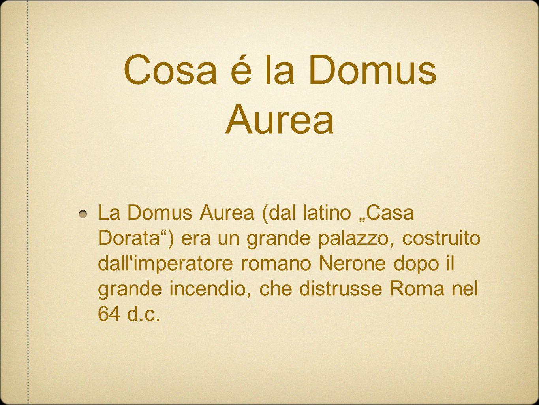 Cosa é la Domus Aurea La Domus Aurea (dal latino Casa Dorata) era un grande palazzo, costruito dall'imperatore romano Nerone dopo il grande incendio,