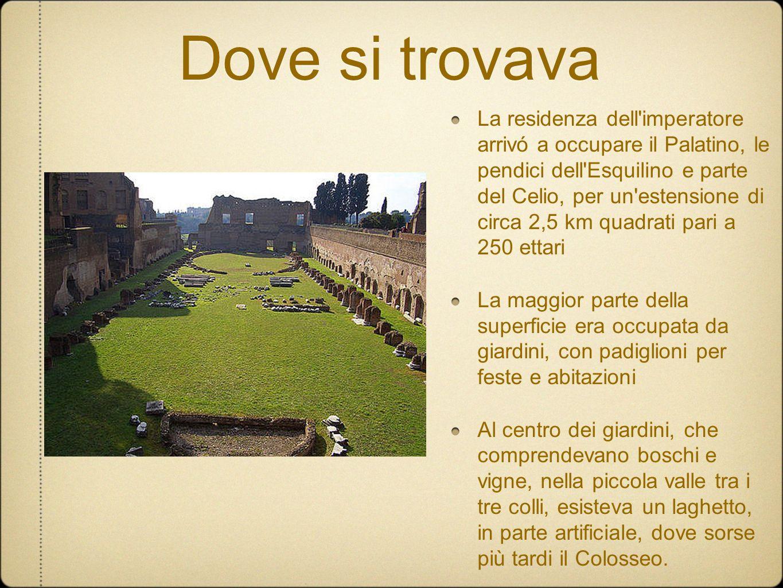Dove si trovava La residenza dell'imperatore arrivó a occupare il Palatino, le pendici dell'Esquilino e parte del Celio, per un'estensione di circa 2,