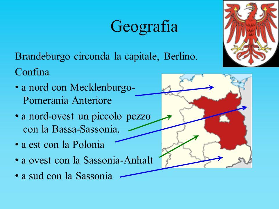 Geografia Brandeburgo circonda la capitale, Berlino. Confina a nord con Mecklenburgo- Pomerania Anteriore a nord-ovest un piccolo pezzo con la Bassa-S