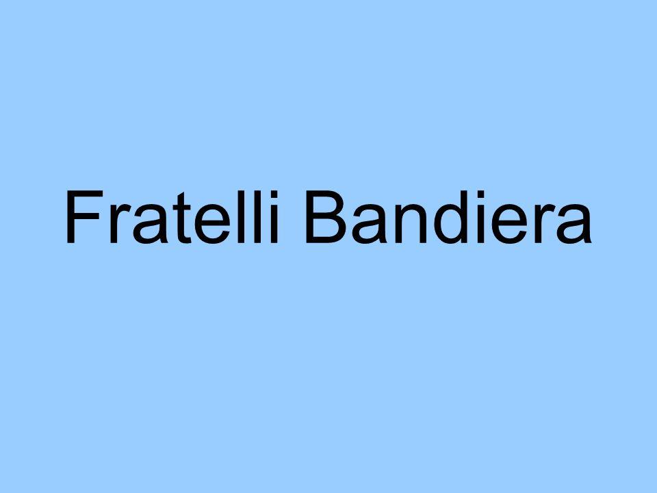 Attilio Bandiera *24 maggio 1810 a Venezia 15 luglio 1844 a Valone di Rovito