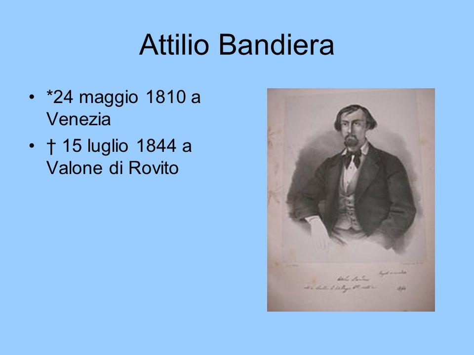 Emilio Bandiera *20 giugnio 1819 a Venezia 25 luglio 1844 a Valone di Rovito