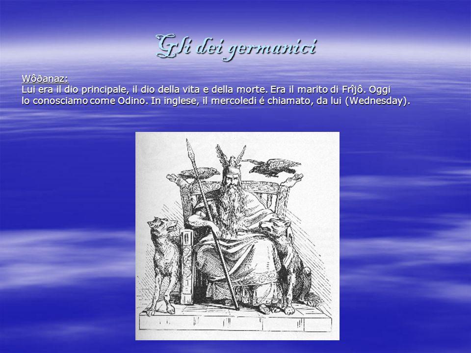 Gli dei germanici Frîjô: Lei era la madre degli dei e la moglie di Wôðanaz.