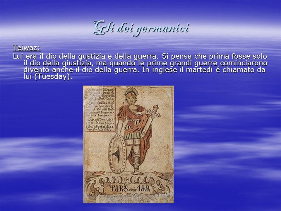 Gli dei germanici Gautaz: Lui era il padre di tutte le famiglie dei re.
