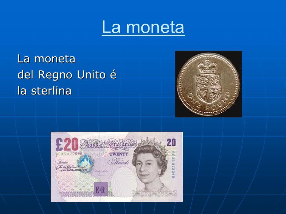 La moneta del Regno Unito é la sterlina