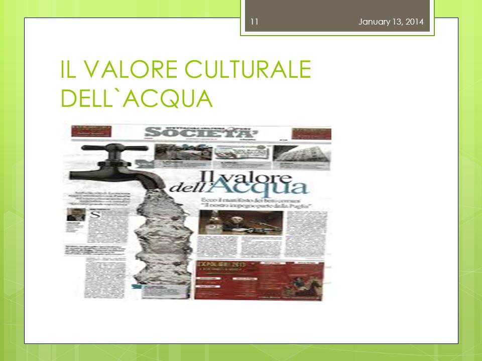 IL VALORE CULTURALE DELL`ACQUA January 13, 201411