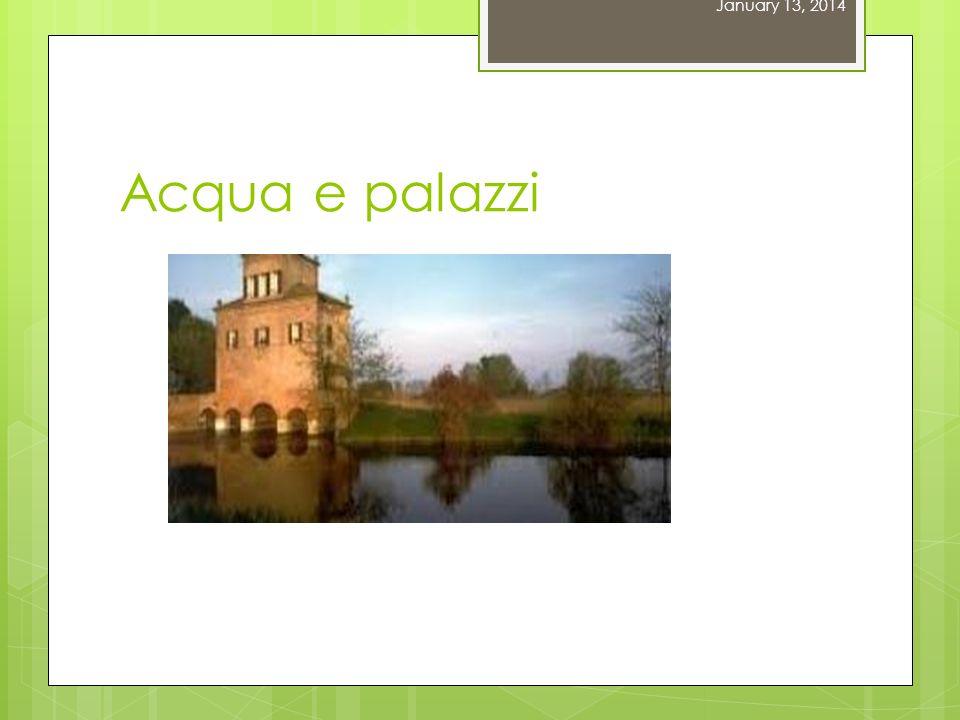 January 13, 2014 Acqua e palazzi