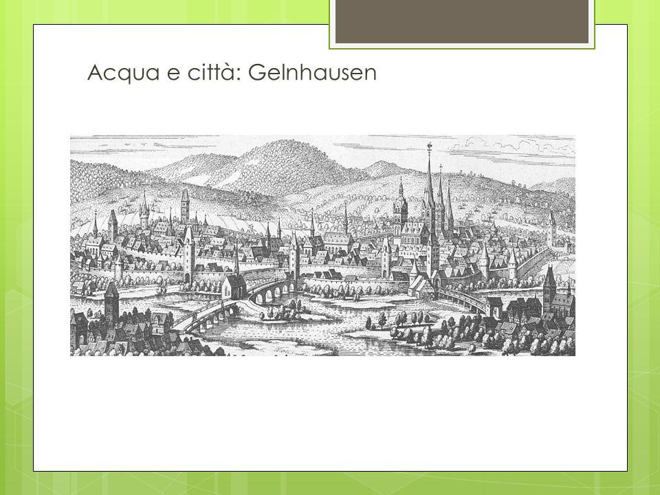 Acqua e città: Gelnhausen