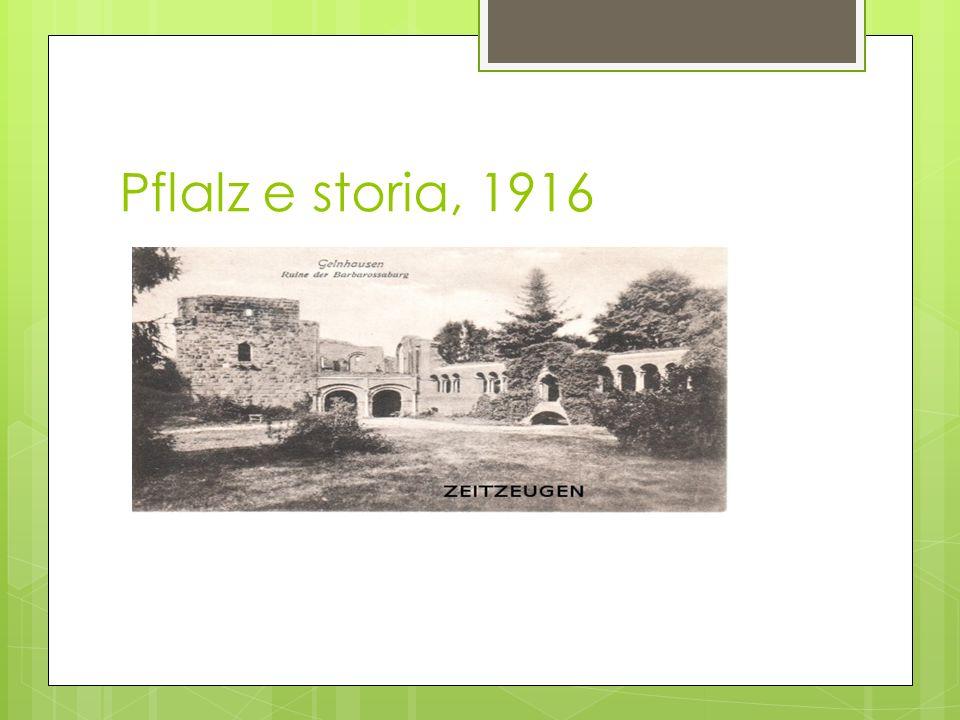 Pflalz e storia, 1916