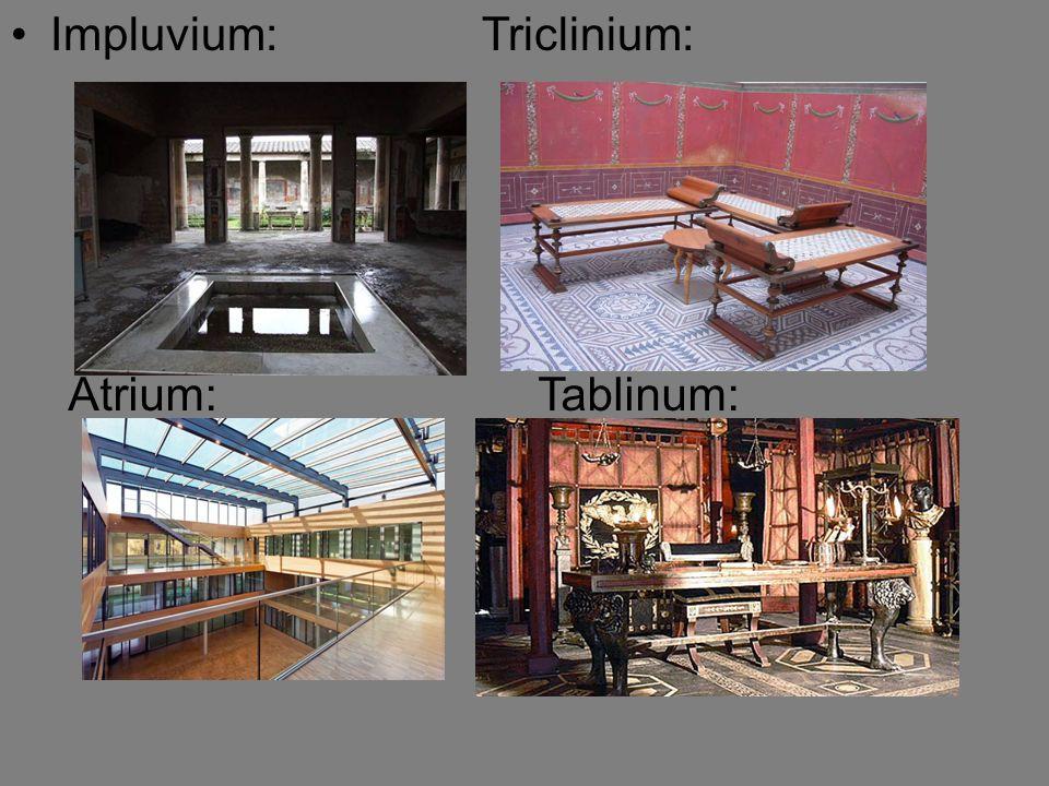 Impluvium: Triclinium: Atrium: Tablinum: