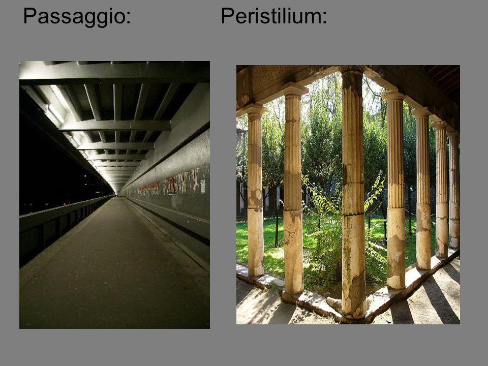 Passaggio: Peristilium: