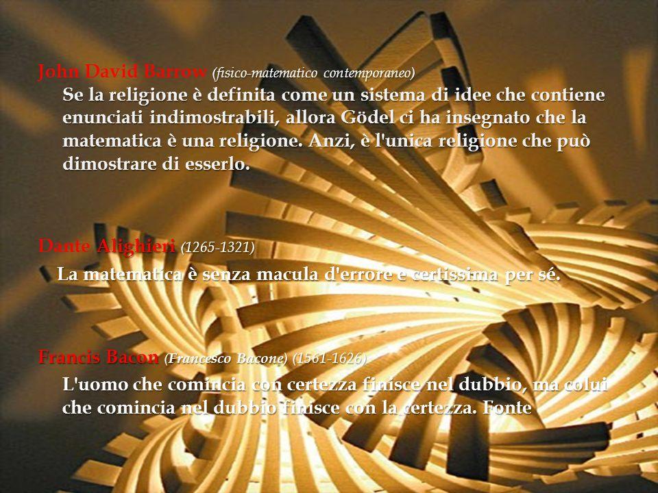 (fisico-matematico contemporaneo) Se la religione è definita come un sistema di idee che contiene enunciati indimostrabili, allora Gödel ci ha insegna