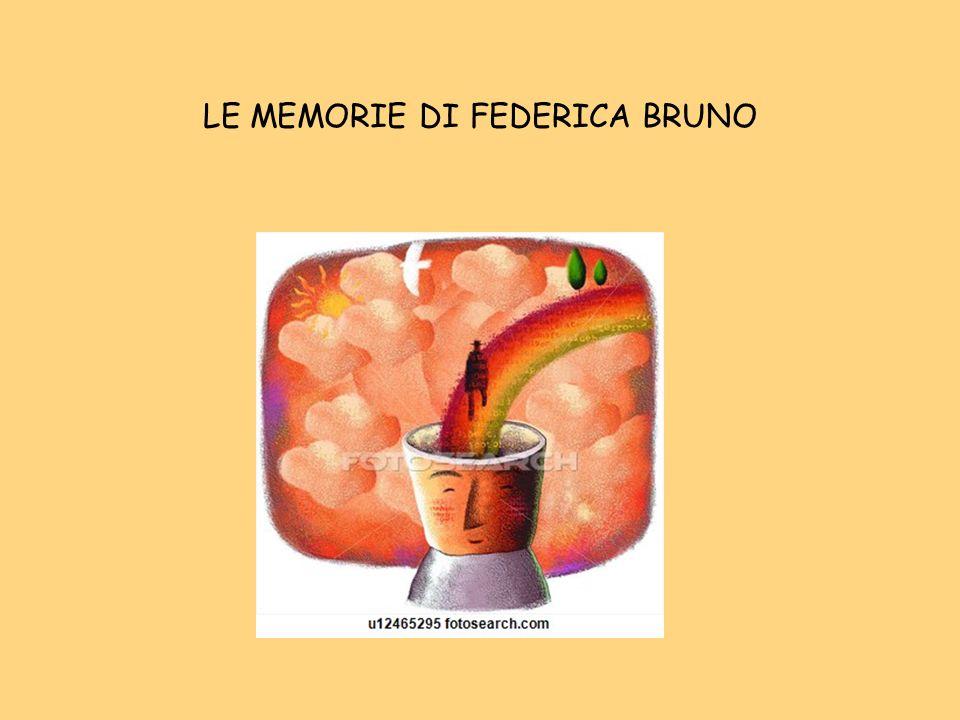 LE MEMORIE DI FEDERICA BRUNO