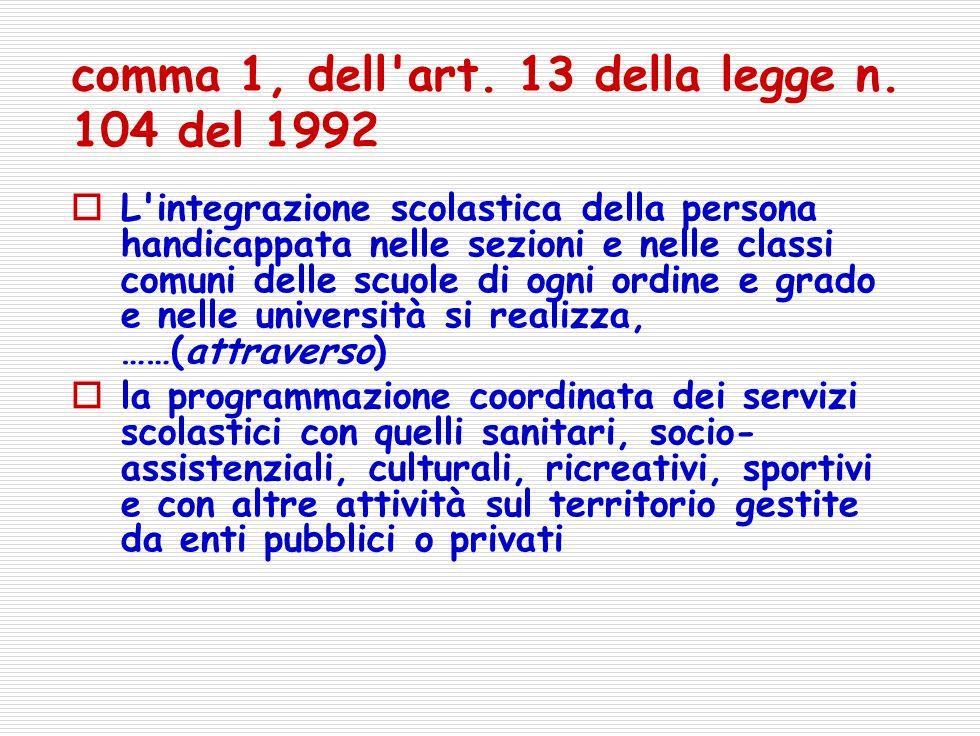 comma 1, dell art.13 della legge n.