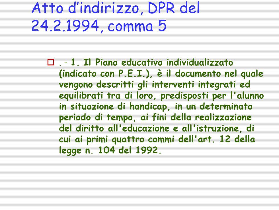 Atto dindirizzo, DPR del 24.2.1994, comma 5.- 1.