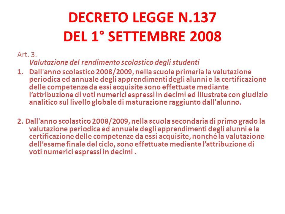 DECRETO LEGGE N.137 DEL 1° SETTEMBRE 2008 Art.3.