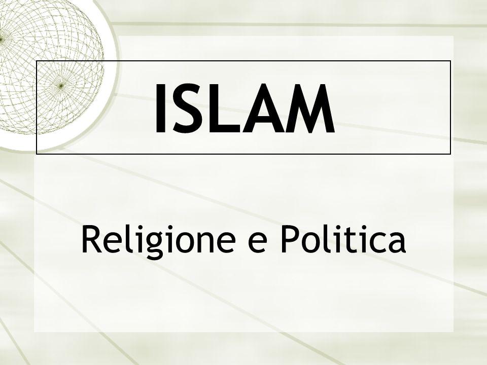 ISLAM Religione e Politica