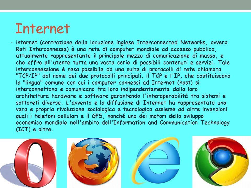 Internet internet (contrazione della locuzione inglese Interconnected Networks, ovvero Reti Interconnesse) è una rete di computer mondiale ad accesso pubblico, attualmente rappresentante il principale mezzo di comunicazione di massa, e che offre all utente tutta una vasta serie di possibili contenuti e servizi.